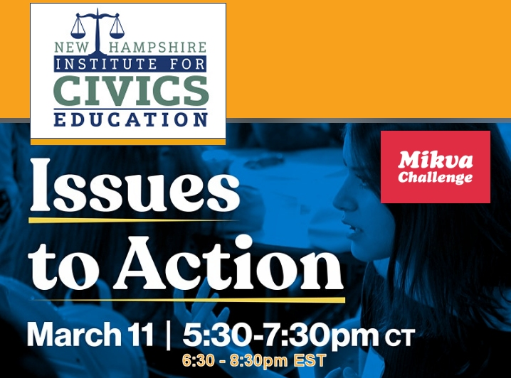 Youth Changemakers: Join the NH Mikva Challenge Issues to Action Kickoff!