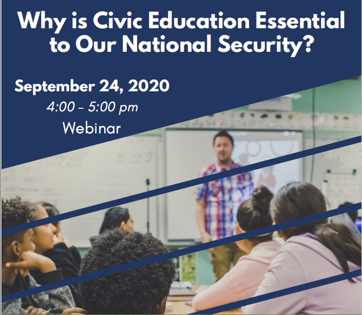 Why is Civic Education Essential to Our National Security?